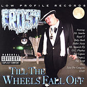 Till The Wheels Fall Off by Frost