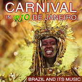 Carnival in Río de Janeiro. Brazil and Its Music by Various Artists
