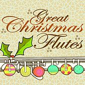 Great Christmas Flutes by Various Artists