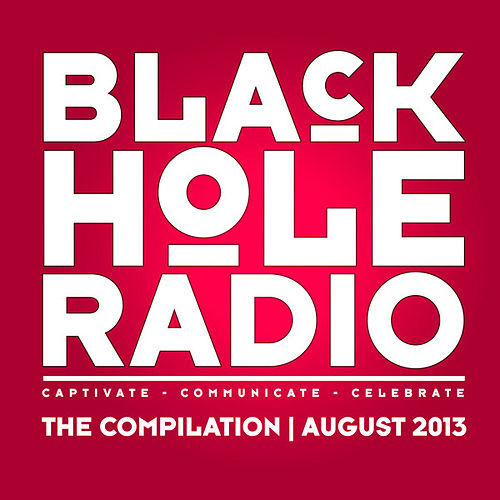 Black Hole Radio August 2013 by Various Artists