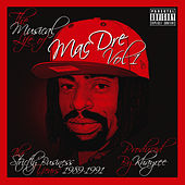 The Musical Life of Mac Dre Vol 1 - The Strictly Business Years: 1989-1991 von Various Artists