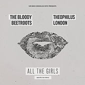 All the Girls (Around the World) von The Bloody Beetroots