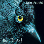 Et...Basta! (CD 18 / 21) de Leo Ferre