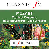 Mozart: Clarinet Concerto (Classic FM: The Full Works) by Orpheus Chamber Orchestra