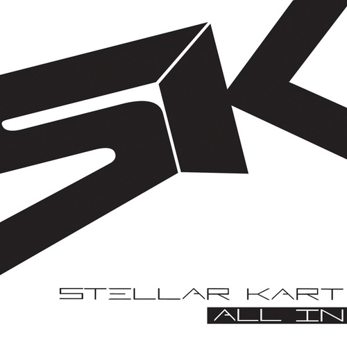 All In by Stellar Kart