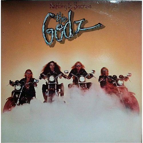 Nothing Is Scared by The Godz