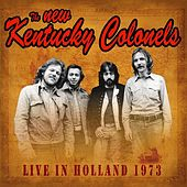 Live in Holland 1973 de The New Kentucky Colonels