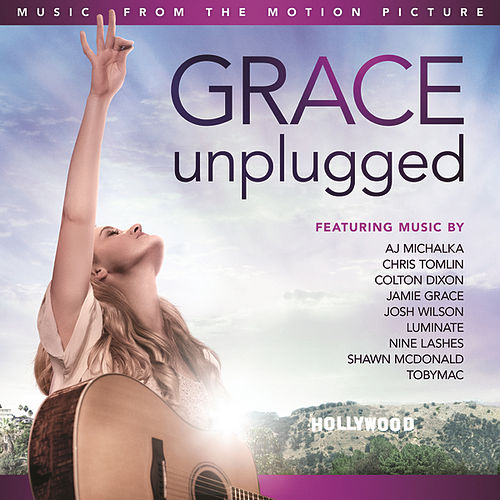 Music From The Motion Picture: Grace Unplugged by Various Artists