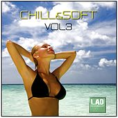 Chill & Soft Vol 3 - Ep by Various Artists
