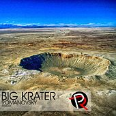 Big Krater by Romanovsky