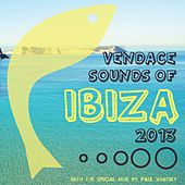 Vendace Sounds Of Ibiza 2013 - EP by Various Artists