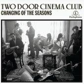 Changing Of The Seasons (Alternative Edit) by Two Door Cinema Club