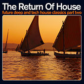 The Return of House 2 von Various Artists