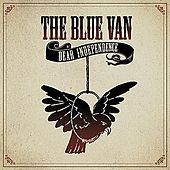 Dear Independence by The Blue Van