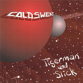 The Adventures Of Tigerman And Slick de Cold Sweat