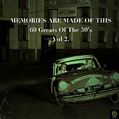 Memories Are Made of This: 60 Greats of The '50s, Vol. 2 de Various Artists