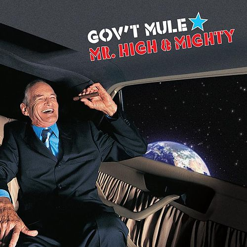Mr. High & Mighty by Gov't Mule