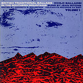 British Traditional Ballads in the Southern Mountains, Volume 1 by Jean Ritchie