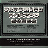 Favorite Gospel Songs by Harry and Jeanie West