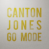 GO Mode by Canton Jones