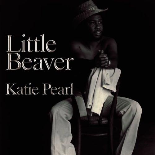 Katie Pearl by Little Beaver