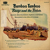 Bamboo-Tamboo, Bongo and Belair by Unspecified