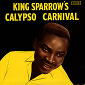 King Sparrow's Calypso Carnival by The Mighty Sparrow