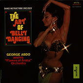The Art of Belly Dancing by George Abdo