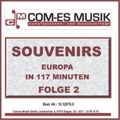 Souvenirs - Europa in 117 Minuten, Folge 2 de Various Artists