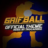 Official Grifball Theme from Red vs. Blue by Trocadero