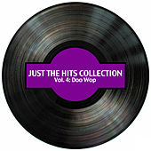 Just the Hits Collection, Vol. 4: Doo Wop de Various Artists