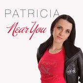 Near You by Patricia (Die Stimme der BÖ)