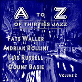 A to Z of Thirties Jazz Volume. 2 by Various Artists