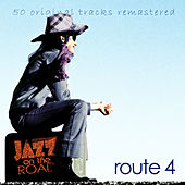 Jazz on the Road .Route 4 (50 Original Tracks Remastered) de Various Artists