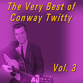 The Very Best of Conway Twitty, Vol. 3 de Conway Twitty