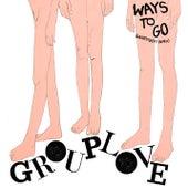 Ways To Go (Remix) by Grouplove