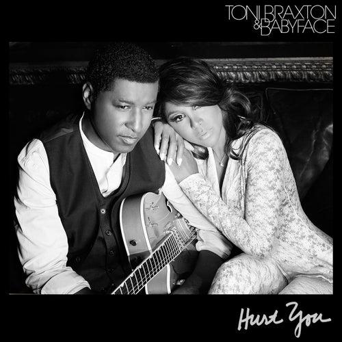 Hurt You by Toni Braxton