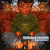 Stilleben Records Single Collection Vol 2 by Various Artists
