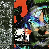 The Tooth Mother by Mick Karn