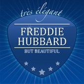 But Beautiful by Freddie Hubbard