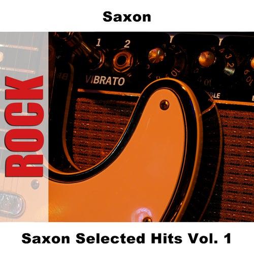 Saxon Selected Hits Vol. 1 by Saxon