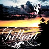 Chillout Hawaii by Various Artists