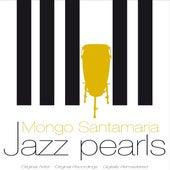 Jazz Pearls de Mongo Santamaria