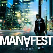 Glory by Manafest