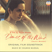 Dance of the Wind by Shubha Mudgal