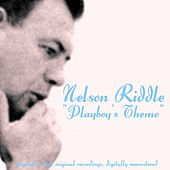 Playboy's Theme by Nelson Riddle
