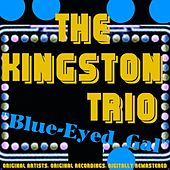 Blue-Eyed Gal de The Kingston Trio