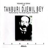 Peshrev & Semai of Tanburi Djemil Bey by Kudsi Erguner