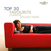 Top 30 Favourite Classical Chillout Tunes de Various Artists