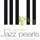 Jazz Pearls by Milt Jackson
